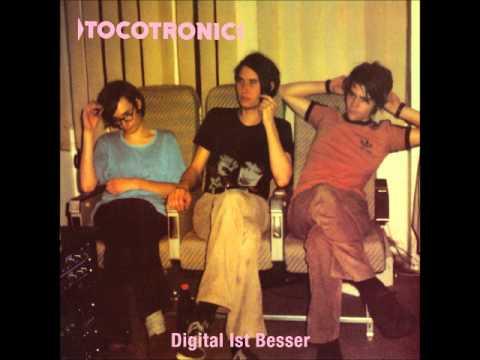 Tocotronic - Digital ist besser (Full Album)