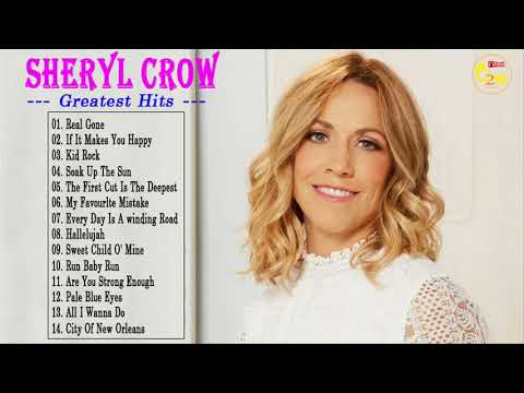 The Very Best Of Sheryl Crow - Sheryl Crow Greatest Hits Full Album - Latino Music Chanel