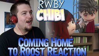 RWBY Chibi Season 2 Episode 9 Reaction: Coming Home to Roost