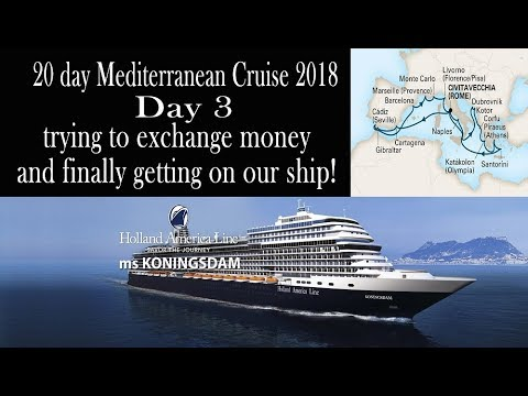 Mediterranean Cruise 2018. Day 3, getting on the ship  Holland America Koningsdam