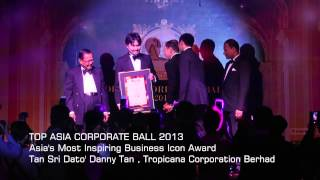 Top Asia Corporate Ball 2013 | Tan Sri Dato' Danny Tan, Tropicana Corporation Berhad