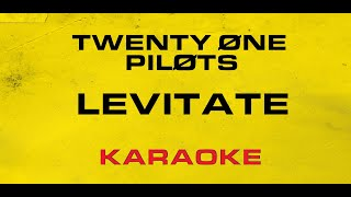 Twenty One Pilots   Levitate (Karaoke)