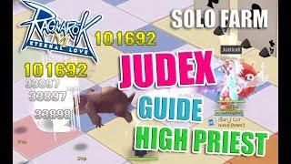 ragnarok m eternal love high priest judex guide solo farm