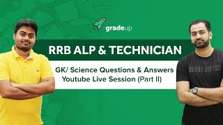 Railways ALP GK/ Science Questions & Answers - Part II