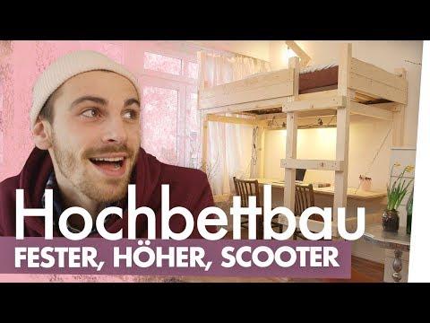 Hochbett bauen – Fester, höher, Scooter | Kliemannsland