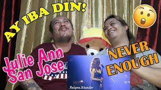 """Never Enough"" | Julie Anne San Jose | 3 STARS 1 HEART | THE ATE GIRLS REACTION"