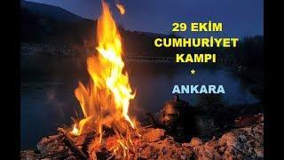 29 Ekim Cumhuriyet Kampı 2017 - ANKARA