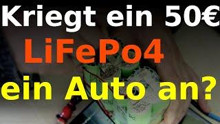 Kann dieser DIY mini LiFePo4 Akku für 50€ mein Auto starten?