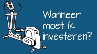 Wanneer moet ik investeren?