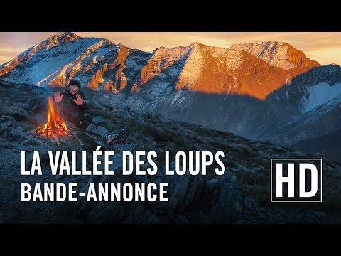 La Vallée des Loups - Bande-annonce officielle HD
