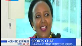 CS Amina Mohammed discusses sports matters in Kenya | Sports Chat