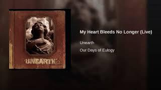 My Heart Bleeds No Longer (Live)
