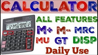 How To Use All Features  In Calculator In Hindi (M+, M-, GT, MU, DISP Etc.)