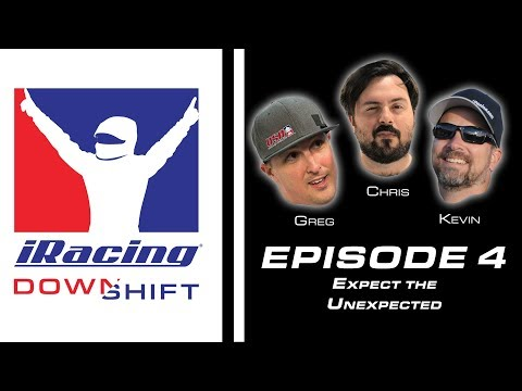 iRacing Downshift Episode 4: Expect the Unexpected