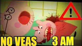 NUNCA DEBES MIRAR PEPPA PIG A LAS 3 AM
