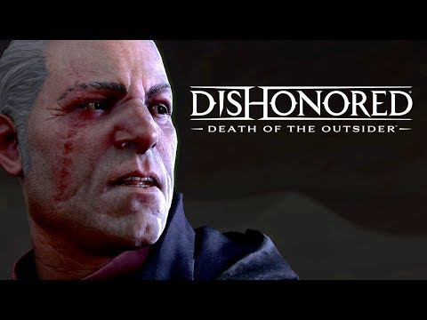 Trailer de Dishonored: Death of the Outsider
