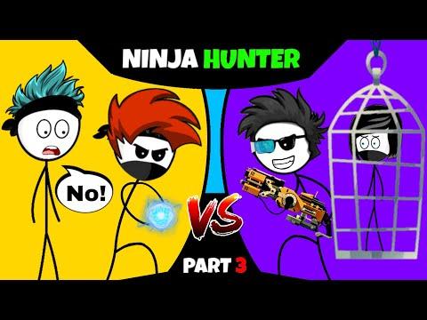 When a Gamer meets Ninja Part 3
