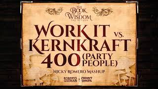 Work It Vs. Kernkraft 400 Vs. Party People (Nicky Romero Tomorrowland Mashup)