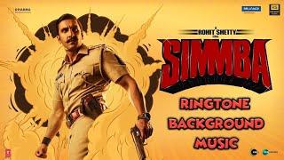 Simmba Movie Ringtone (BACKGROUND MUSIC)