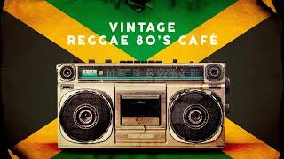 Vintage Reggae 80's Café – Playlist 2020