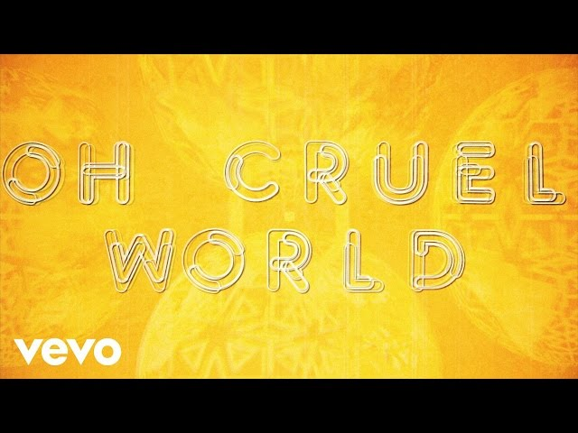 Oh Cruel World - The Strypes
