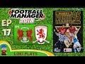 FM18 - Premier League 95/96 EP17 vs Orient & Middlesbrough - Football Manager 2018 - Liverpool
