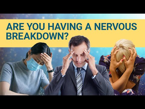 7 Signs You're Having A Nervous Breakdown | #DeepDives | Health