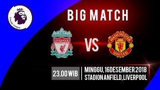 Live Streaming Liga Inggris Bigmatch: Liverpool Vs Manchester United, Minggu Pukul 23.00 WIB