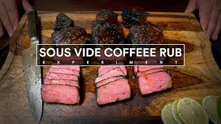 Sous Vide COFFEE RUB Steak Experiment!