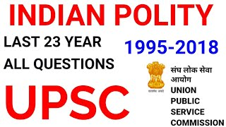 UPSC POLITY ALL PREVIOUS YEAR QUESTIONS mcq GK ias ips uppsc bpsc sarkari exam tnpsc appsc ssc rrb