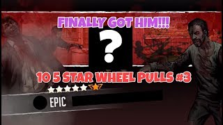 FINALLY GOT HIM!!! 10 5 STAR WHEEL PULLS #3   Walking Dead RTS