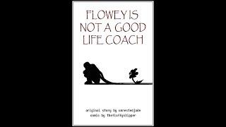 flowey is not a good life coach