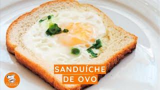 #52 - Como Fazer Sanduíche de Ovo