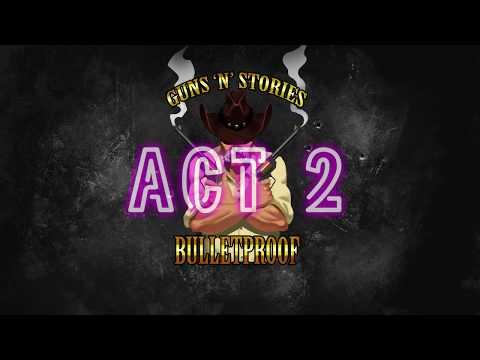 Guns'n'Stories: Bulletproof VR Act 2  Teaser thumbnail