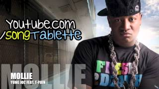 Mollie -  Yung Joc feat. T-Pain  [NEW] [DOWNLOAD]