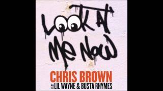 Look At Me Now - Chris Brown (Video)
