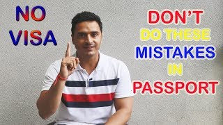 NO VISA IF YOU HAVE THESE MISTAKES IN PASSPORT