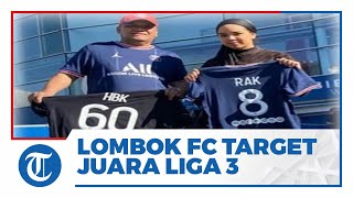 Target Juara Liga 3 Indonesia, Lombok FC Rekrut Tiga Pemain Baru dari Persebaya Surabaya