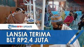Inilah Syarat dan Cara Daftar BLT PKH Rp2,4 Juta untuk Lansia yang Dicairkan Bulan Januari 2021