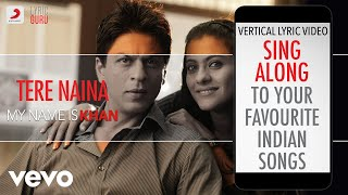 Tere Naina - My Name is Khan Official Bollywood Lyrics