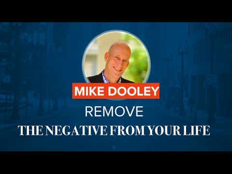 Mike On How To Remove Negativity From Your Life