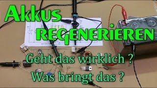 DIY: Akkus regenerieren