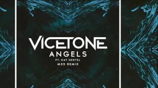Vicetone Ft. Kat Nestel - Angels (M35 Remix) [Official]