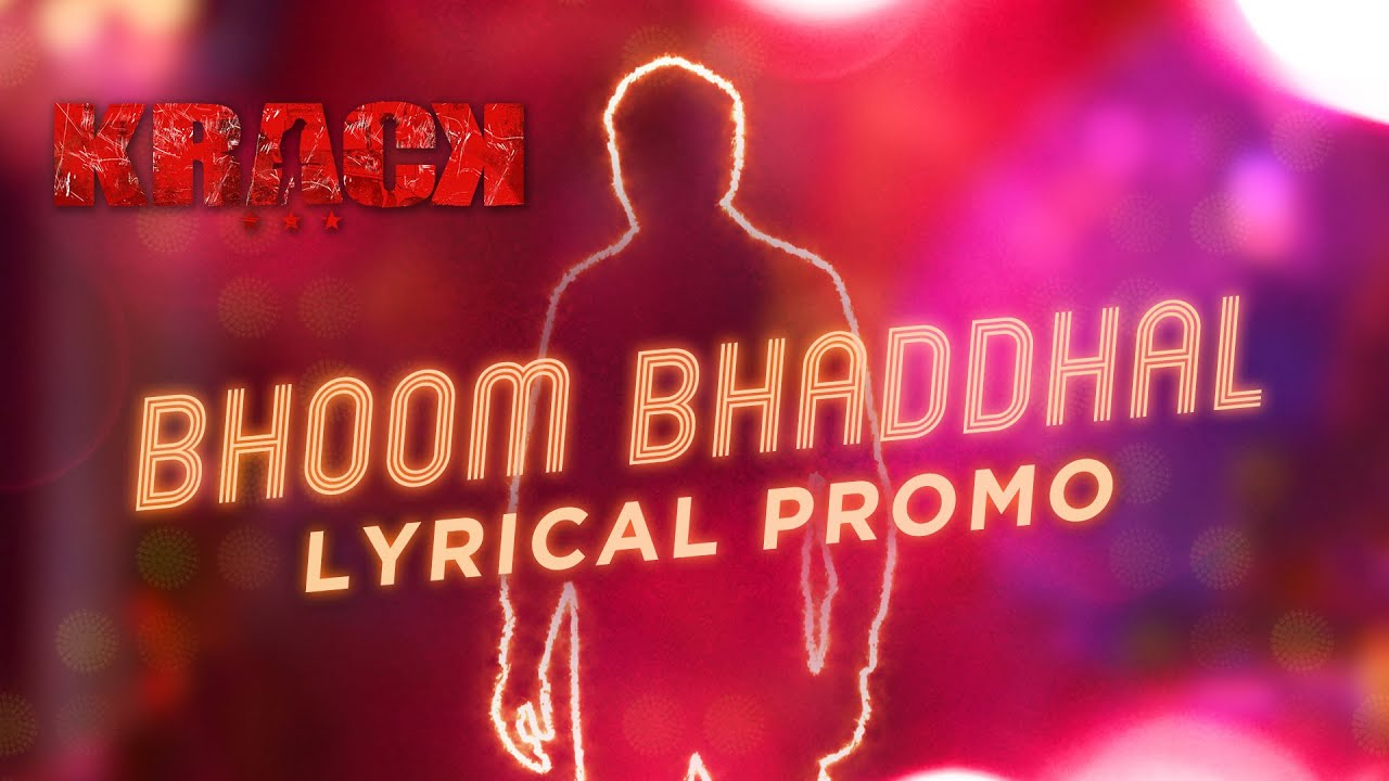 Bhoom Bhaddhal Song Update From Krack