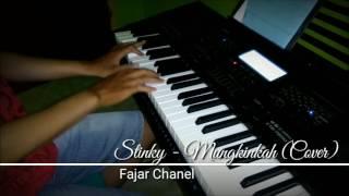 Stinky - Mungkinkah (Piano Cover)