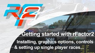 Getting started with rFactor 2: Installation, graphics, controls and setting up single player races