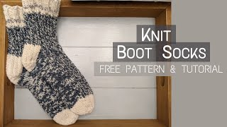 Knit Boot Socks | Step - By - Step Tutorial and Free Pattern Download | Knitting House Square