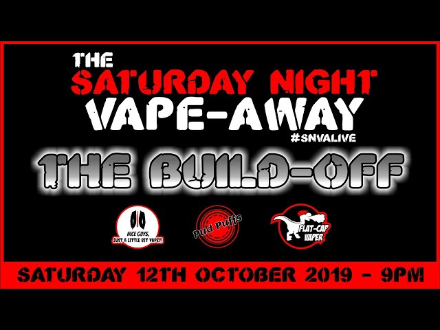 The Saturday Night Vape-Away! Episode 7