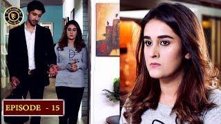 Kaisa Hai Naseeban Episode 15 - Top Pakistani Drama