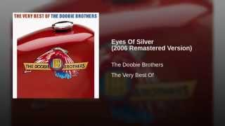 Eyes Of Silver (2006 Remastered Version)